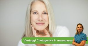 vantaggi chetogenica in menopausa